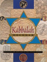 Kabbalah Decoder: Revealing the Messages of the Ancient Mystics