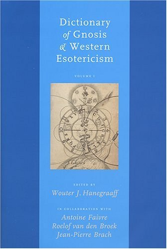 Dictionary of Gnosis and Western Esotericism