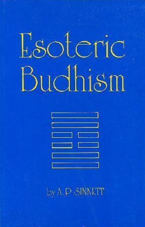 Esoteric Buddhism by A.P. Sinnett