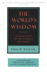 The World's Wisdom: Sacred Texts of the World's Religions