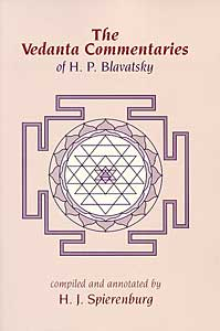 The Vedanta Commentaries of H.P. Blavatsky